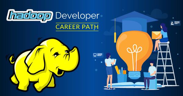 Hadoop Developer Career Path
