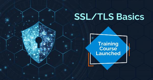 SSL/TLS Basics Online Course