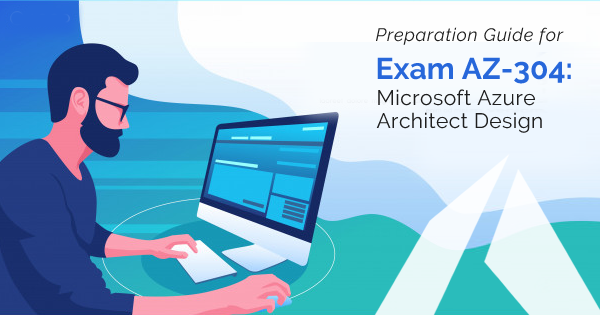 AZ-304 exam preparation
