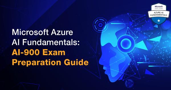 Microsoft-Azure-AI-Fundamentals-AI-900-Exam-Preparation-Guide