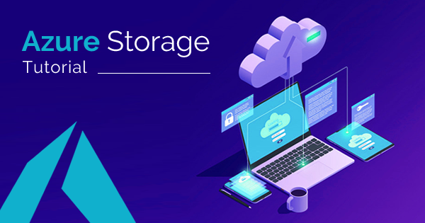 Azure Storage Tutorial