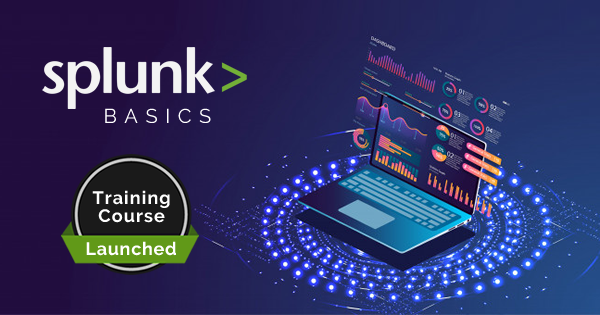 Splunk basics training course launched