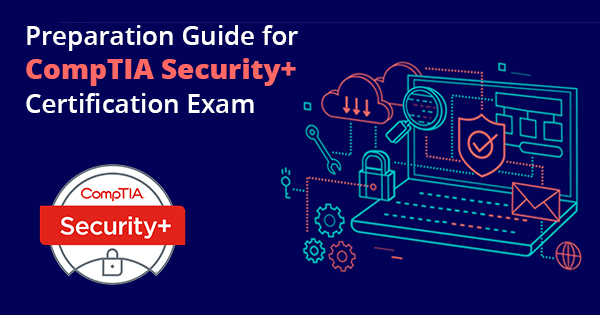 CompTIA Security+ Certification Preparation
