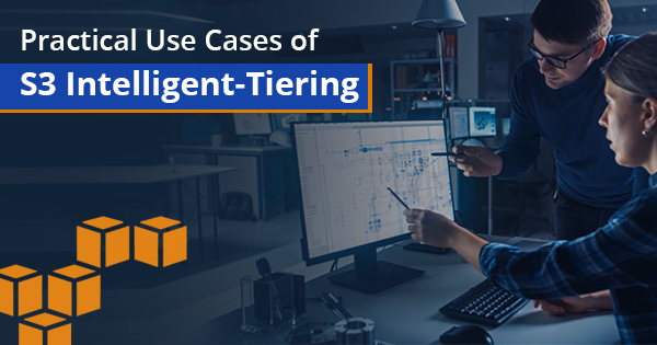 use cases of S3 Intelligent Tiering
