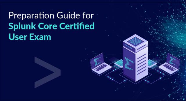 Splunk_Core_Certified_User_exam_preparation