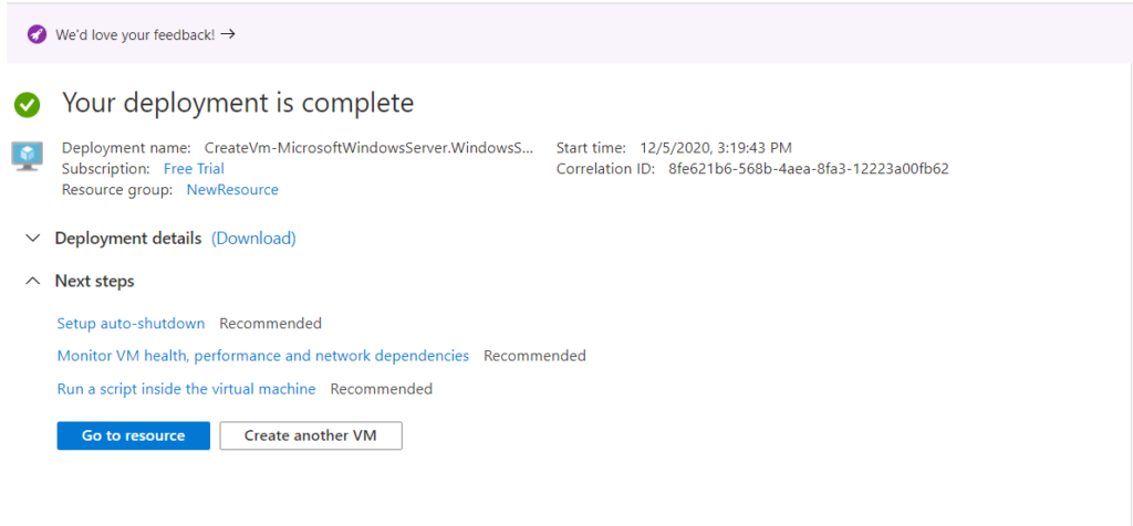 Creating an Azure Virtual Machine - Deployment Complete
