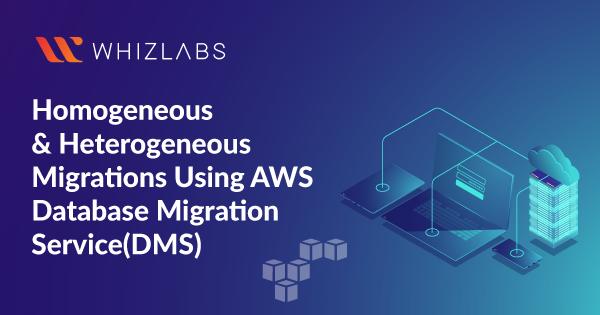 Homogeneous & Heterogeneous Migrations Using AWS Database migration service (DMS) - Online Course