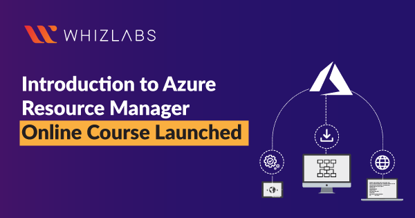 An Intro to Azure Resource Manager Course Launch