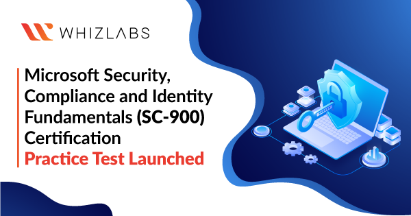 Microsoft-Security-Compliance-and-Identity-Fundamentals-SC-900-Certification-Practice-Test-Launched
