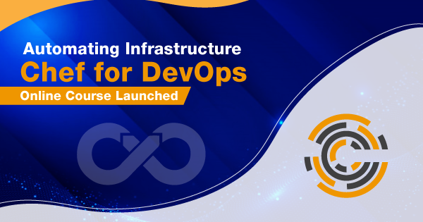 Automating Infrastructure - Chef for DevOps - Online Course Launched
