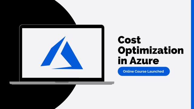 Cost Optimization in Azure