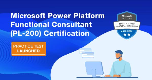 Microsoft Power Platform Functional Consultant (PL-200) Certification