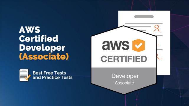 AWS Certified Developer (Associate) - Best Free Tests and Practice Tests