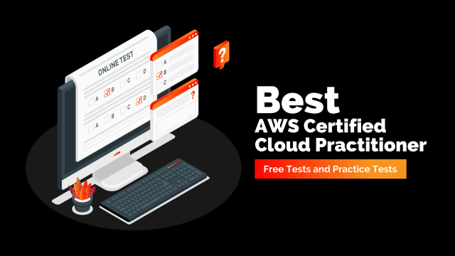 Best AWS Certified Cloud Practitioner - Free Tests and Practice Tests
