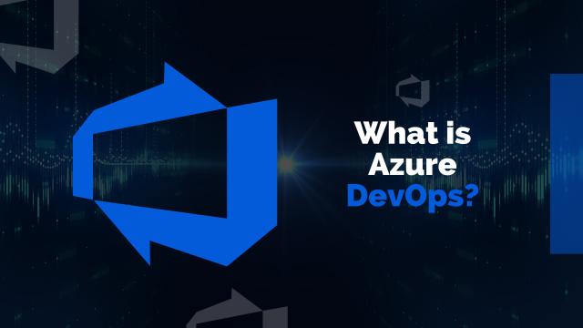 What is Azure DevOps