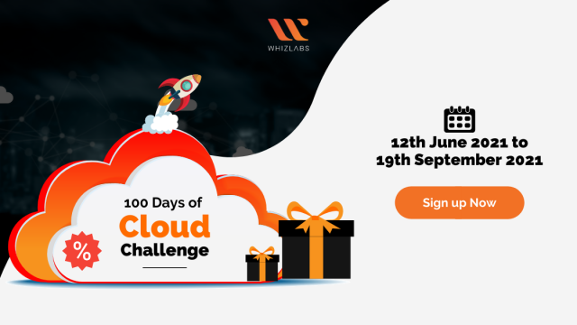 100 Days of Cloud Whizlabs Challenge