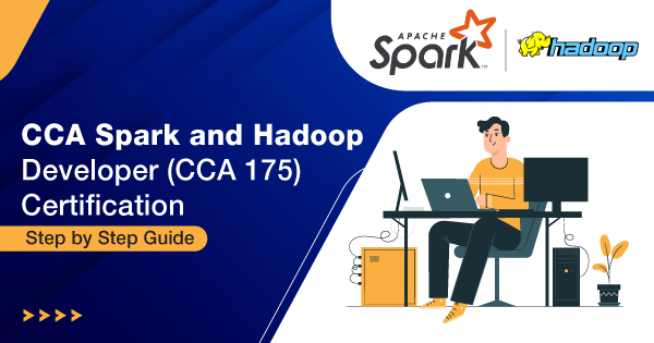 CCA-Spark-and-Hadoop-Developer-(CCA-175)-Certification-Step-by-Step-Guide