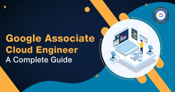 Google-Associate-Cloud-Engineer-A-Complete-Guide