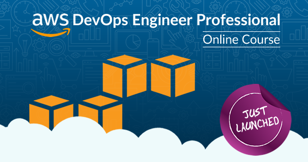 AWS DevOps Engineer Professional Online Course