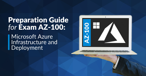 Azure AZ-100 Exam Preparation