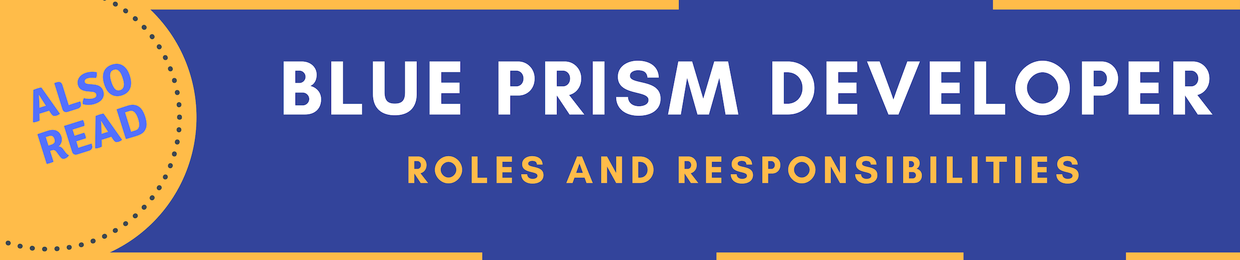blue prism developer roles and responsibilities