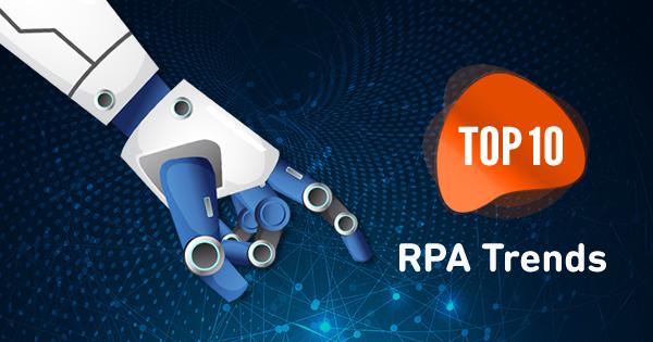 Top RPA Trends