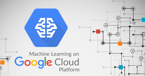 Google Cloud Machine Learning