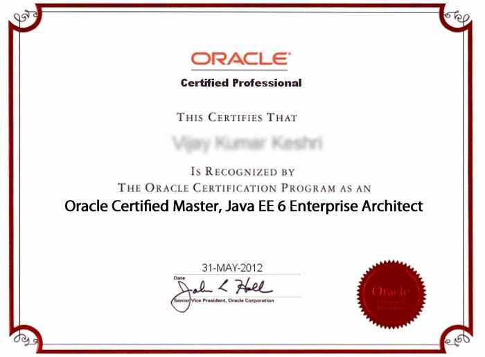 Oracle Certified Master, Java EE 6 Enterprise Architect. U2039u203a