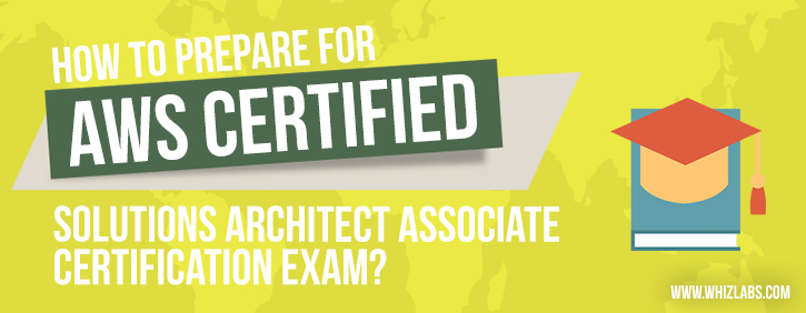 AWS Certified Solutions Architect Associate Certification Exam