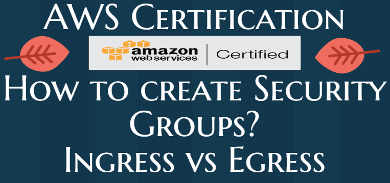 How to create AWS Security Groups?