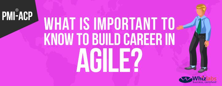 Build career with agile