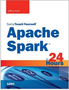 Apache Spark in 24 Hours