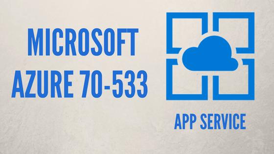 Azure App Service Exam 70 533 Whizlabs