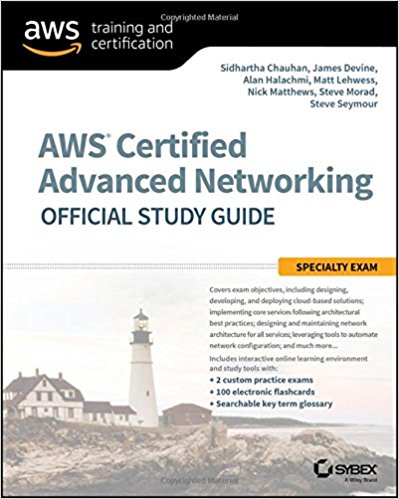 AWS Certified Advanced Networking Specialty Official Study Guide