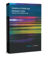Salesforce1 Mobile App Developer Guide