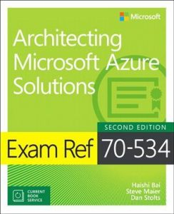 Microsoft Azure 70-535: Architecting Microsoft Azure Solutions Certification Exam